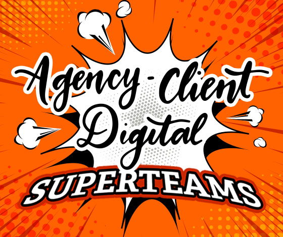 Agency-Client Digital Superteams