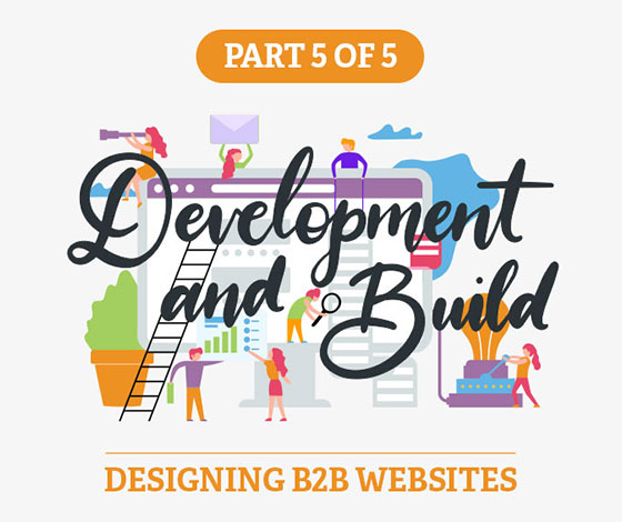 A Comprehensive Guide to Designing B2B Websites, Part V