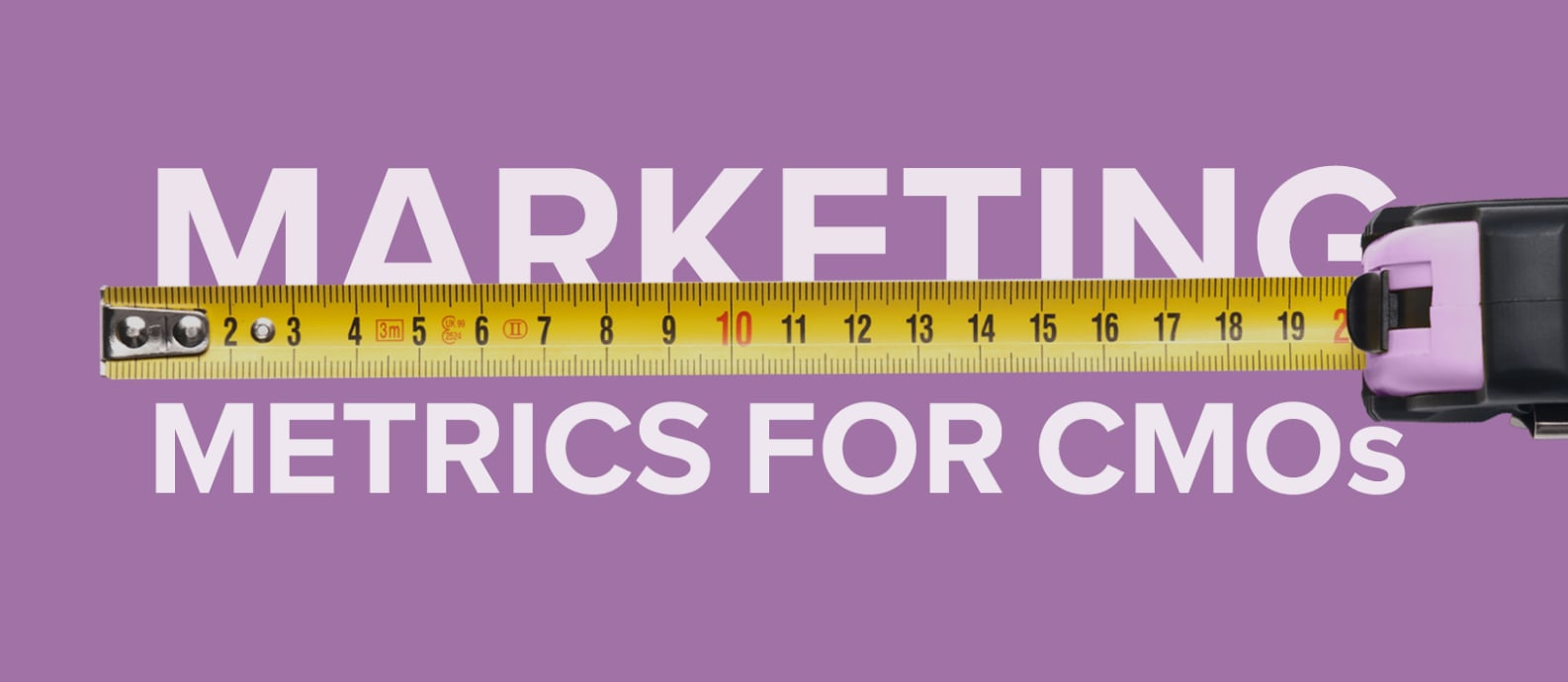 Marketing KPIs and Metrics For CMOs